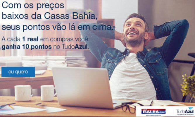 Acumule 10 pontos TudoAzul para cada real gasto nas Casas Bahia